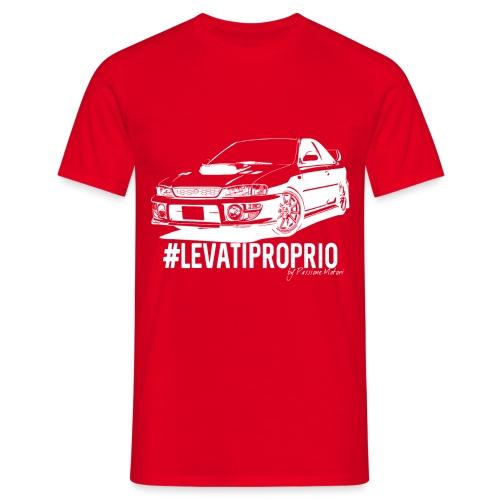 #LEVATIPROPRIO - Maglietta da uomo