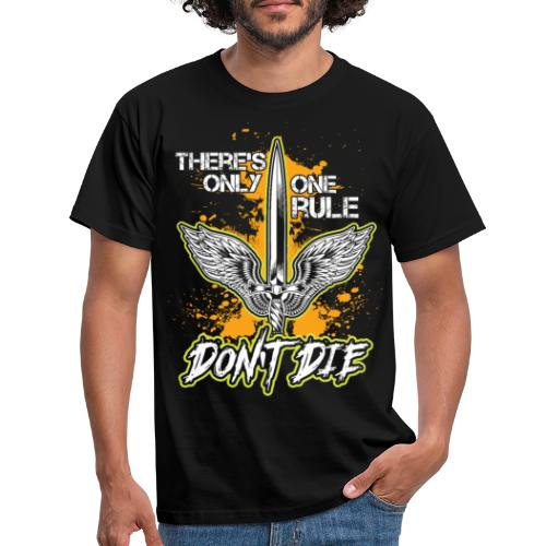 Rollenspiel - There's only one rule - don't die - Männer T-Shirt