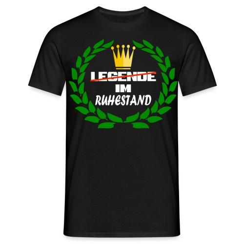 (Keine) Legende im Ruhestand - Männer T-Shirt