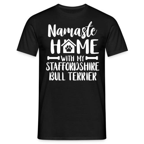 STAFFORDSHIRE BULLTERRIER - NAMASTE - Männer T-Shirt