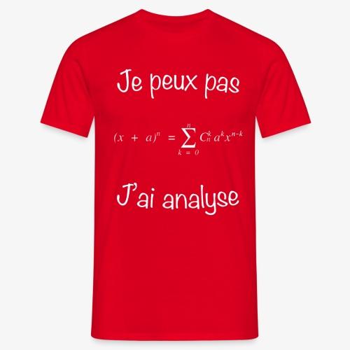 Je peux pas, j'ai analyse - Männer T-Shirt