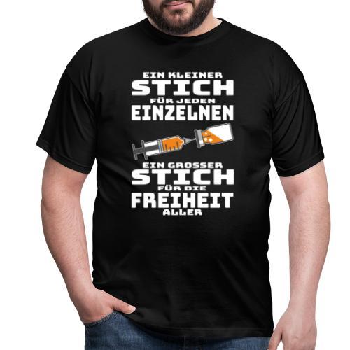 Impfen - Ein kleiner Stich für jeden Einzelnen - Männer T-Shirt