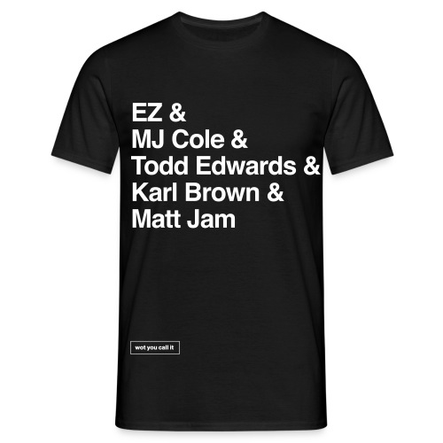UK Garage DJ Legends - Men's T-Shirt