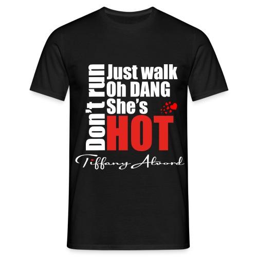 Oh Dang She s Hot - Men's T-Shirt