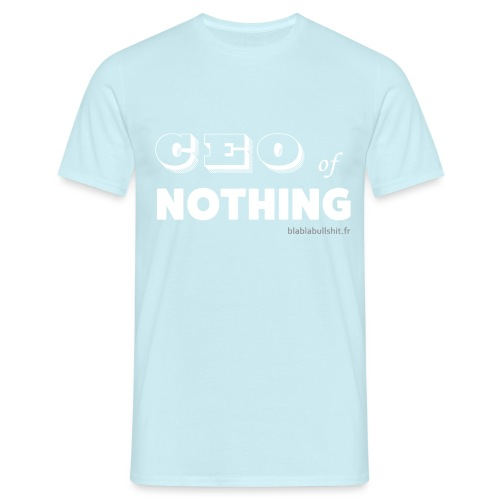 CEO of nothing - T-shirt Homme