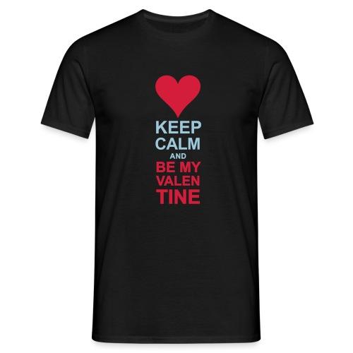 Be my quiet Valentine - Men's T-Shirt