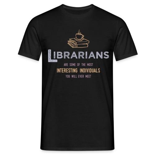 0336 Librarian & Librarian Funny saying - Men's T-Shirt