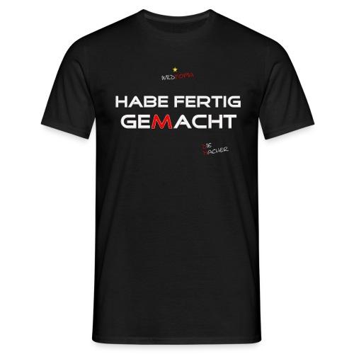 S Habe fertig gemacht png - Männer T-Shirt