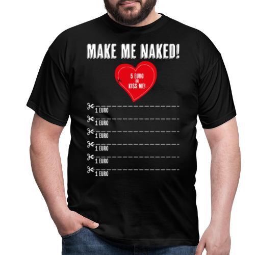 Junggesellenabschied Spiel T-Shirt Bräutigam nackt - Männer T-Shirt