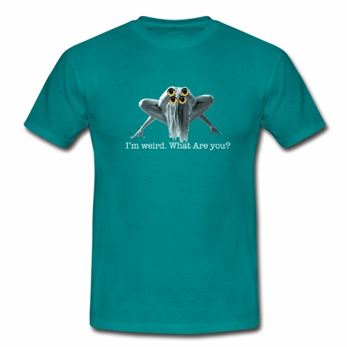 Im weird - Men's T-Shirt