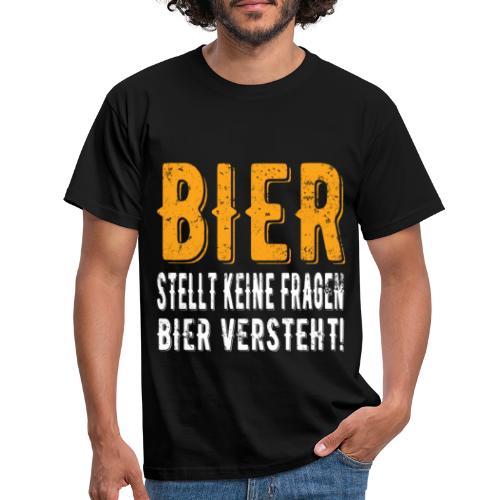 Bier stellt keine Fragen Bier verteht Vintage - Männer T-Shirt