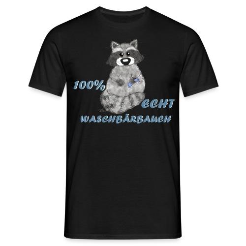 Echt Waschbärbauch - Männer T-Shirt