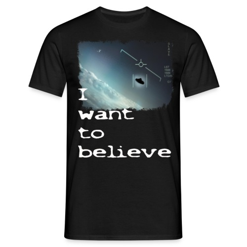 I Want To Believe UFO - Men's T-Shirt