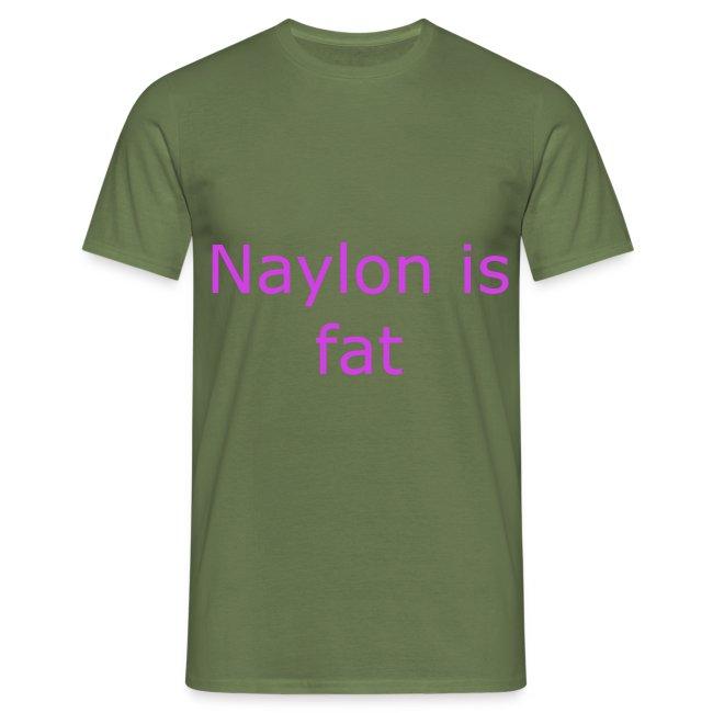 Naylon is fat