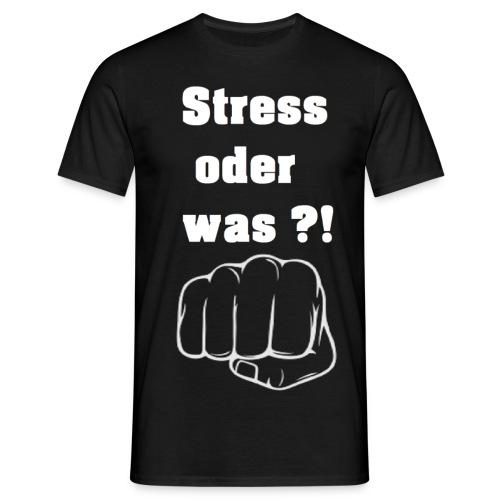 Stress oder was schwarzes Shirt gif - Männer T-Shirt