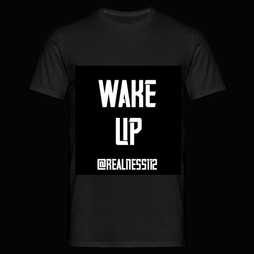 Wake Up!!!! Truth T-Shirts!!! #WakeUp - Men's T-Shirt