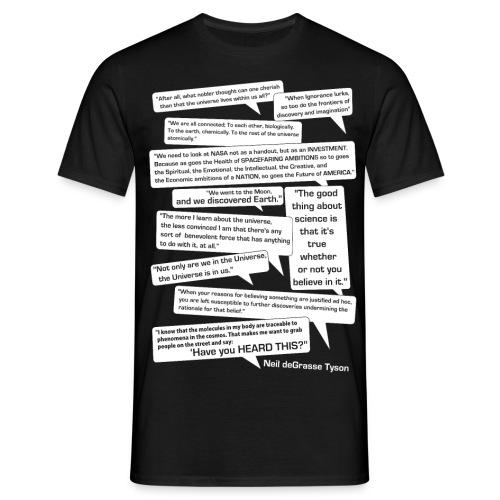 Neil deGrasse Tyson Quotes - Men's T-Shirt
