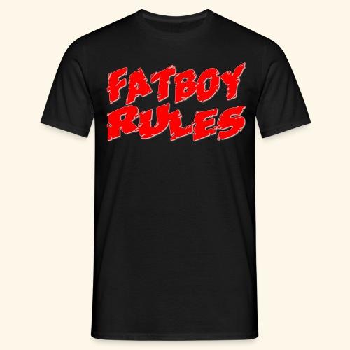 Fatboy Rules - Men's T-Shirt