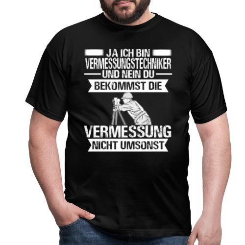Vermessungstechniker Geodäsie Vermessung Geomatik - Männer T-Shirt