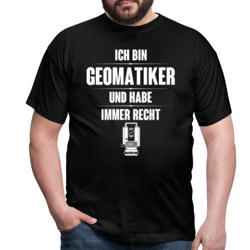 Geomatiker Recht Vermessungstechniker Theodoloit - Männer T-Shirt