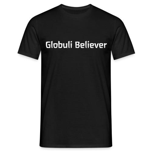 Globuli Believer - Männer T-Shirt