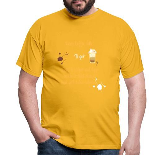 Ein witziges Kaffee to go Design als Geschenk - Männer T-Shirt