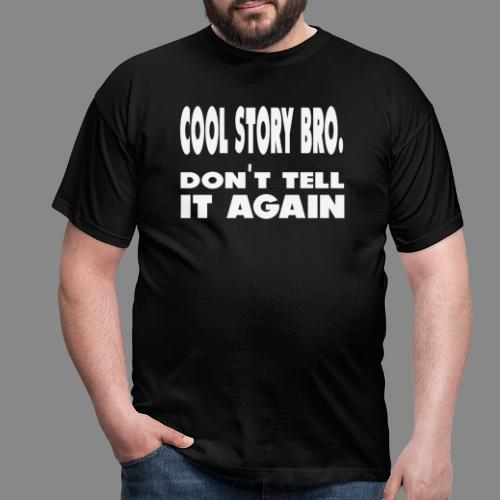Cool story bro - Herre-T-shirt