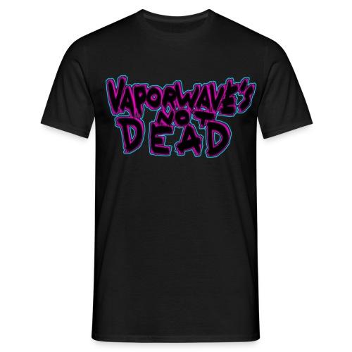 vaporwaves not dead shirt - Männer T-Shirt