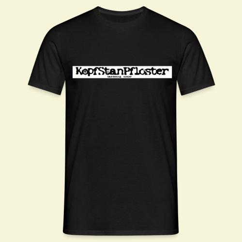 KopfStanPfloster Banner s w - Männer T-Shirt