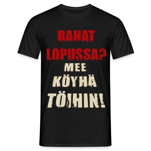 Mee töihin... - Miesten t-paita