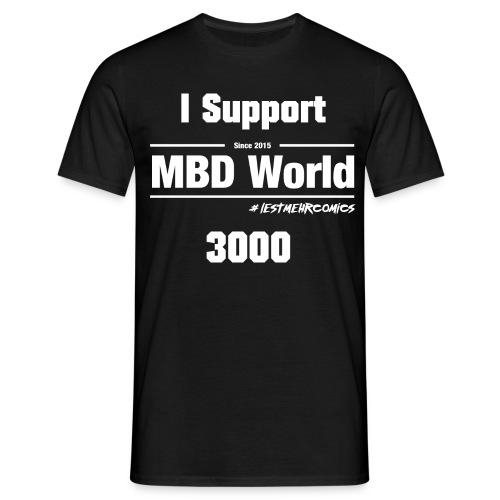 MBD World- Fanshirt Support 3000 - Männer T-Shirt