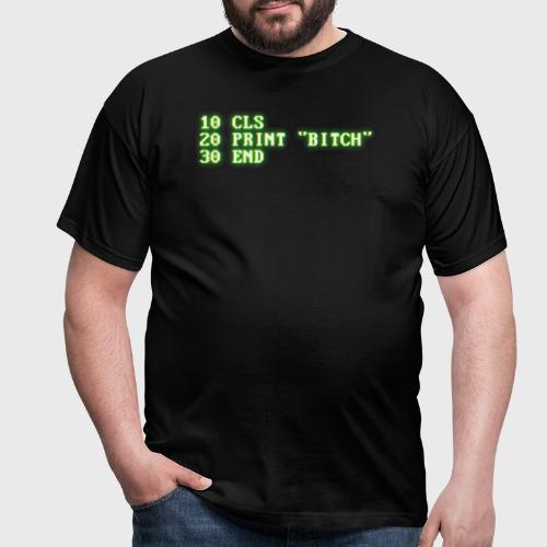 BASIC Bitch - Mannen T-shirt