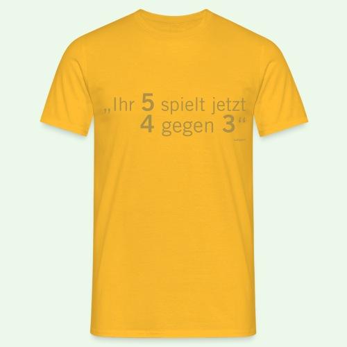 Fussball Kult Shirt // 5 gegen 3 // Langner - Männer T-Shirt