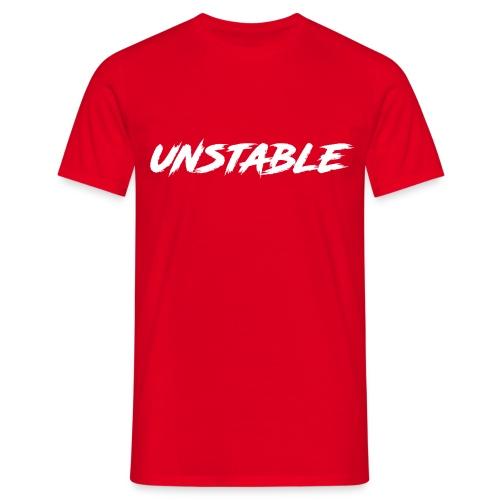 Unstable - Männer T-Shirt