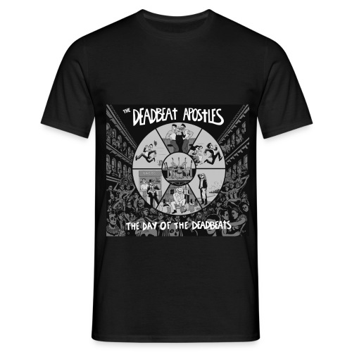 The Day Of The Deadbeats - Men's T-Shirt