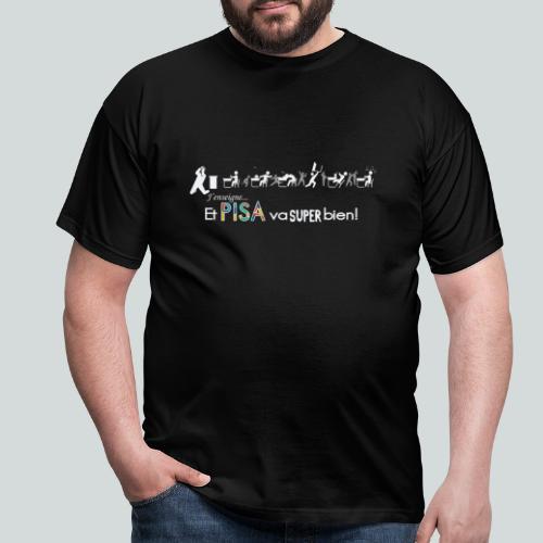 J'enseigne et PISA va super bien! - T-shirt Homme
