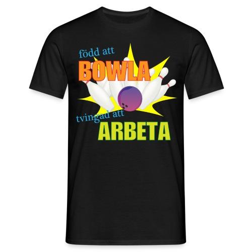 Född att Bowla ... - T-shirt herr