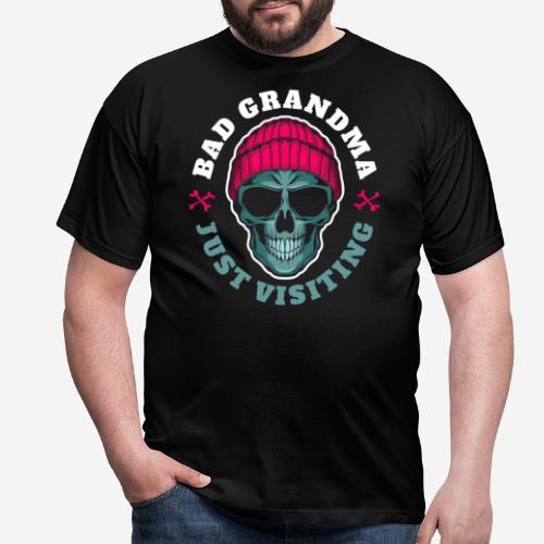 bad oma Großmutter - Männer T-Shirt