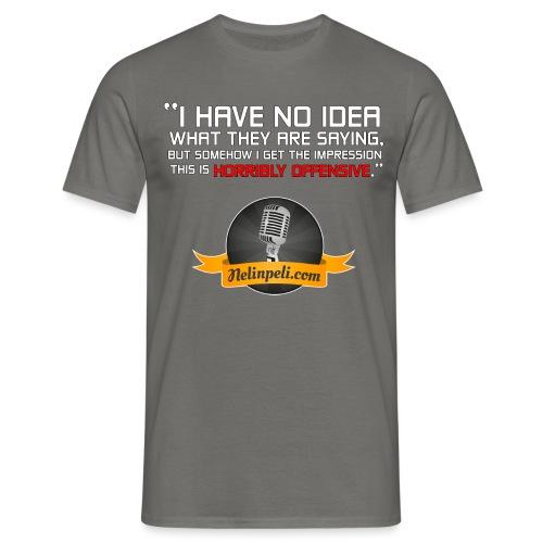 Horribly Offensive - Miesten t-paita