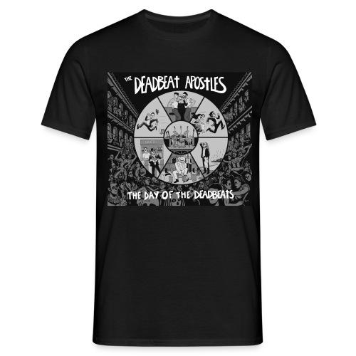 The Day Of The Deadbeats - Men's T-Shirt