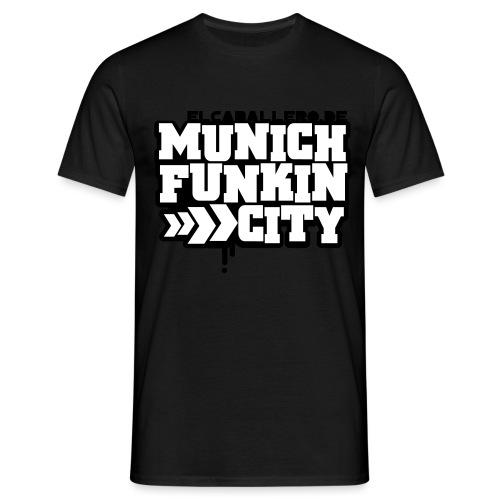 Munich Funkin City - Männer T-Shirt