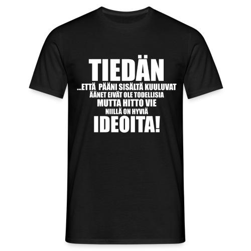 TIEDÄN - Miesten t-paita