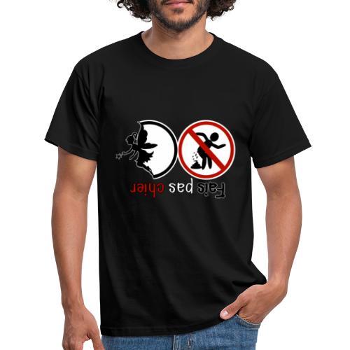 Fais pas chier - Fée pas chier - T-shirt Homme
