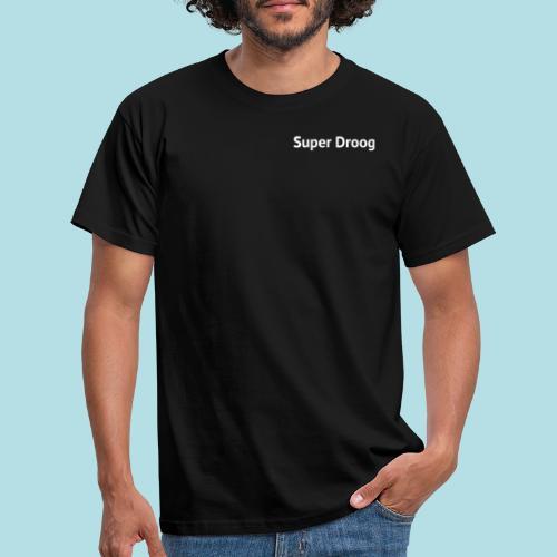 Super Droog Wit - Mannen T-shirt