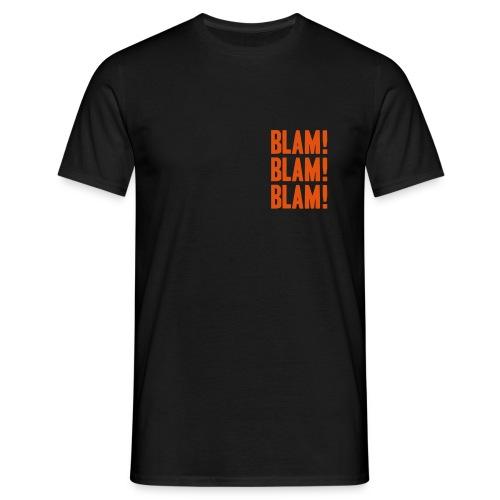 Blam! Blam! Blam! - Männer T-Shirt