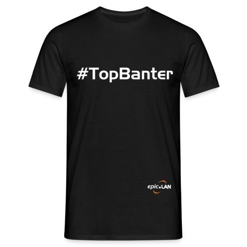 TopBanterWhite png - Men's T-Shirt