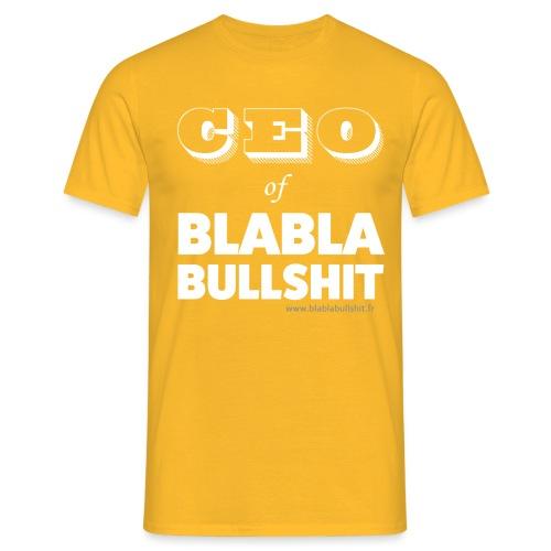 CEO of Blablabullsh*t - T-shirt Homme