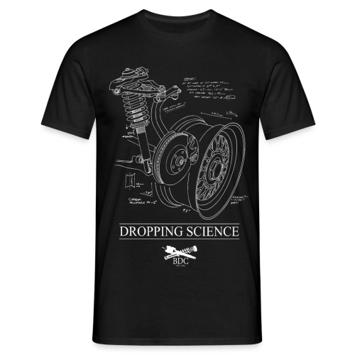 DROPPING SCIENCE - Men's T-Shirt