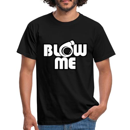blow me - T-shirt herr