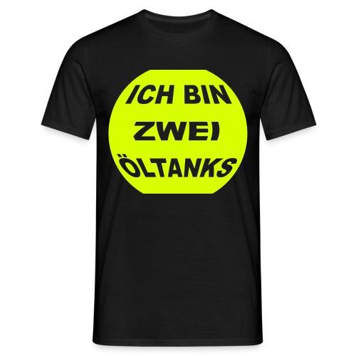 zwei oeltanks - Männer T-Shirt